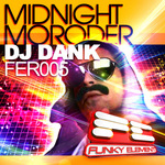 DJ DANK - Midnight Moroder (Front Cover)
