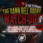 DAMN BELL DOORS & THE ELEPHANT, The - Watch Out (Front Cover)
