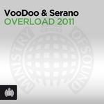 VOODOO & SERANO - Overload 2011 (Front Cover)