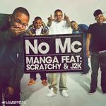 MANGA feat SCRATCHY/J2K - No MC (Front Cover)