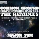 BLACK EINSTEIN feat MISS BABY SOL - Common Ground The Remixes (Front Cover)