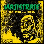 MAJISTRATE - Big Deal (Front Cover)