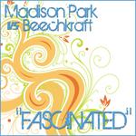 MADISON PARK vs BEECHKRAFT - Fascinated (Front Cover)