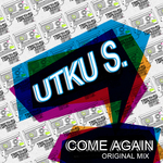 UTKU S - Come Again (Front Cover)