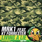 MRK1 feat KT FORRESTER - Living A Lie (Front Cover)