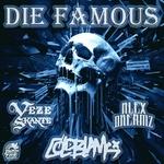 Die Famous