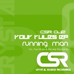RUNNING MAN - Your Rules EP (Front Cover)