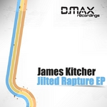KITCHER, James - Jilted Rapture EP (Front Cover)