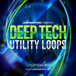 Deep Tech Utility Loops (Sample Pack WAV/APPLE)