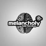 Melacholy