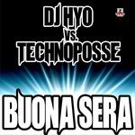 DJ HYO vs TECHNOPOSSE - Buona Sera (Front Cover)