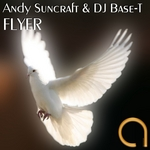 ANDY SUNCRAFT & DJ BASE T - Flyer (Front Cover)
