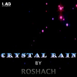 ROSHACH - Crystal Rain (Front Cover)