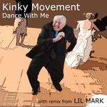 KINKY MOVEMENT - Dance With Me (Front Cover)