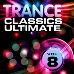 VARIOUS - Trance Classics Ultimate Vol 8 (Back To The Future Best Of Club Anthems) (Front Cover)