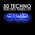 VARIOUS - 50 Techno Electro Tunes Vol 01 (Front Cover)
