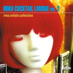 VARIOUS - Irma Cocktail Lounge Vol 2 (Front Cover)