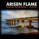 ARISEN FLAME - Ocean Rainbow & Vlora (Front Cover)