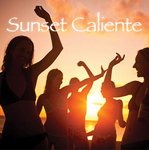VARIOUS - Sunset Caliente (Front Cover)