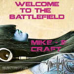 CRAFT, Mike E - Welcome To The Battlefield (Front Cover)