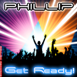 PHILLIP - Get Ready! (Front Cover)