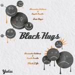 DRAETTA, Angelo/ALESSANDRO BALDORIA - Black Hugs (Front Cover)