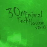 VARIOUS - 30 Minimal Tech House Vol 15 (Front Cover)