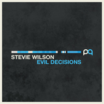 WILSON, Stevie - Evil Decisions (Front Cover)
