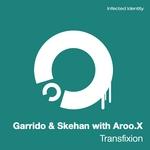 GARRIDO & SKEHAN with AROO X - Transfixion (Front Cover)