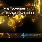 FORREST, Kris - Ready Or Not 3000 (Front Cover)