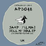 YILMAZ, Sarp - Sell My Soul EP (Front Cover)