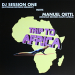 DJ SESSION ONE meets MANUEL OETTL - Trip To Africa (Front Cover)