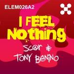 SC@R/TONY BENINO - I Feel Nothing (Front Cover)