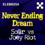 SC@R vs JOEY RIOT - Never Ending Dream (Front Cover)