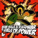 JAGUAR SKILLS & DJ@WAR - 9 Levels Of Power (Front Cover)