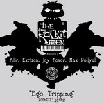 RoCKITMEN, The - Ego Tripping (remixes EP) (Front Cover)