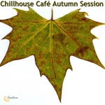 VARIOUS - Chillhouse Cafe Autumn Session (Front Cover)