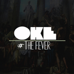 OKE - #TheFever (Front Cover)