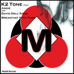 K2 TONE feat ANGIE & DAVID DELL'AIERA - Breakfast With Them (Front Cover)