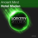 ANCIENT MIND - Hotel Maden (Front Cover)