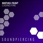 FAINT, Matias - Casino Fire (Front Cover)