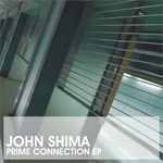 SHIMA, John - Prime Connection EP (Front Cover)