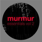 VARIOUS - Murmur Essentials Vol 2 (Front Cover)