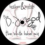 The DJ Is God