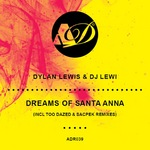 Dreams Of Santa Anna