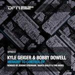 GEIGER, Kyle/BOBBY DOWELL - Memory To Control EP (Front Cover)
