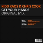 KIDD KAOS & CHRIS COOKK - Get Your Hands (Front Cover)