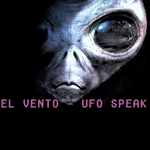 EL VENTO - UFO Speak EP (Front Cover)