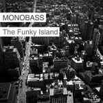MONOBASS - The Funky Island (Front Cover)