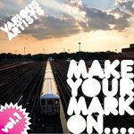 Make Your Mark On Vol 1